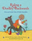 Riding a Donkey Backwards : Wise and Foolish Tales of the Mulla Nasruddin - Book