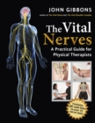 The Vital Nerves : A Practical Guide for Physical Therapists - Book