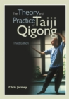 The Theory and Practice of Taiji Qigong - eBook