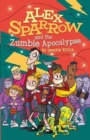 Alex Sparrow and the Zumbie Apocalypse - Book