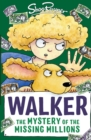 Walker: The Mystery of the Missing Millions - eBook