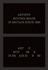 Artists` Moving Image in Britain Since 1989 - Book