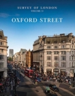 Survey of London: Oxford Street - Volume 53 - Book