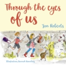 Through the Eyes of Us - eBook