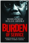 Burden of Service : Reminiscences of Nigeria's former Attorney-General - eBook