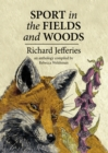 Sport in the Fields and Woods : an anthology complied by Rebecca Welshman - eBook