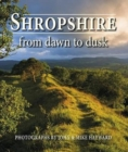Shropshire from Dawn to Dusk - Book