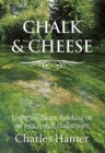 Chalk and Cheese : Flyfishing on my French chalkstream - Book