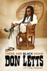 There and Black Again : The Autobiography of Don Letts - Book
