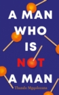 A Man Who Is Not A Man - eBook