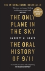 The Only Plane in the Sky : The Oral History of 9/11 - eBook