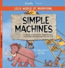 Leo's World of Inventions : Simple Machines - Book