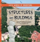 Leo's World of Inventions : Structures and Buildings - Book