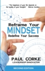 Reframe your Mindset : Redefine Your Success - Book