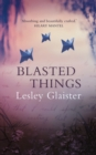 Blasted Things - Book