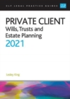 Private Client 2021: : Wills, Trusts and Estate Planning - Book