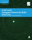 AS Level Computer Science for WJEC Student Book - Book
