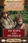 To Have and To Hold : A Robin of Sherwood Adventure - eBook