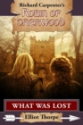 What Was Lost : A Robin of Sherwood Adventure - eBook