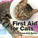 First Aid for Cats : The Essential Guide - Book