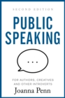 Public Speaking for Authors, Creatives and Other Introverts : Second Edition - eBook