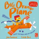 Whizzz! Big Orange Plane! - Book