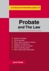 Probate And The Law : A Straightforward Guide - eBook