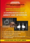 Comprehensive Guide To Arrest And Detention : Straightforward Crime Reference Series - Book