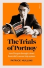 The Trials of Portnoy : how Penguin brought down Australia's censorship system - Book