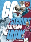 60 Seconds that Forged the Irons - eBook