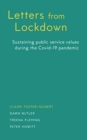 Letters from Lockdown : Sustaining Public Service Values during the COVID-19 Pandemic - Book