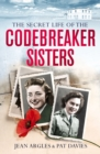 Codebreaking Sisters : Our Secret War - Book