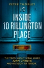 Inside 10 Rillington Place : John Christie and me, the untold truth - Book