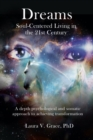 Dreams : Soul-Centered Living in the Twenty-First Century - eBook