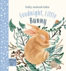 Goodnight, Little Bunny : A book about being brave - Book