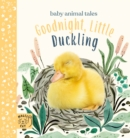 Goodnight, Little Duckling : A book about listening - Book