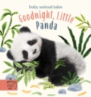 Goodnight, Little Panda : A book about fussy eating - Book