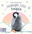 Goodnight, Little Penguin : A book about going to nursery - Book