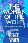 The Woman of the Wolf and Other Stories - eBook