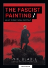 The Fascist Painting : What is Cultural Capital? - Book