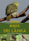 A Naturalist's Guide to the Birds of Sri Lanka (3rd edition) - Book