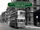 Lost Tramways: Leeds West - Book