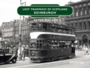 Lost Tramways: Edinburgh - Book