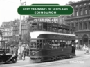 Lost Tramways : Edinburgh - eBook