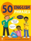 50 English Phrases : Start Speaking English with Games and Activities - Book