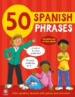 50 Spanish Phrases : Start Speaking Spanish with Games and Activities - Book