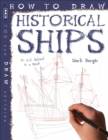 How To Draw Historical Ships - Book
