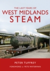 The Last Years of West Midlands Steam - Book
