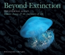 Beyond Extinction: The Eternal Ocean. Climate Change & the Continuity of Life - Book