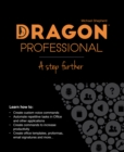 Dragon Professional - A Step Further : Automate virtually any task on your PC by voice - Book